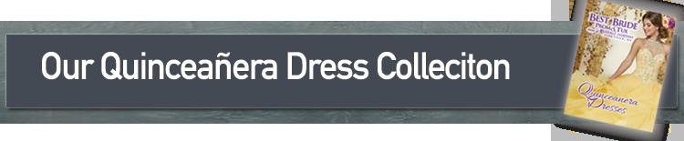 The Best Quinceañera Dress Selection